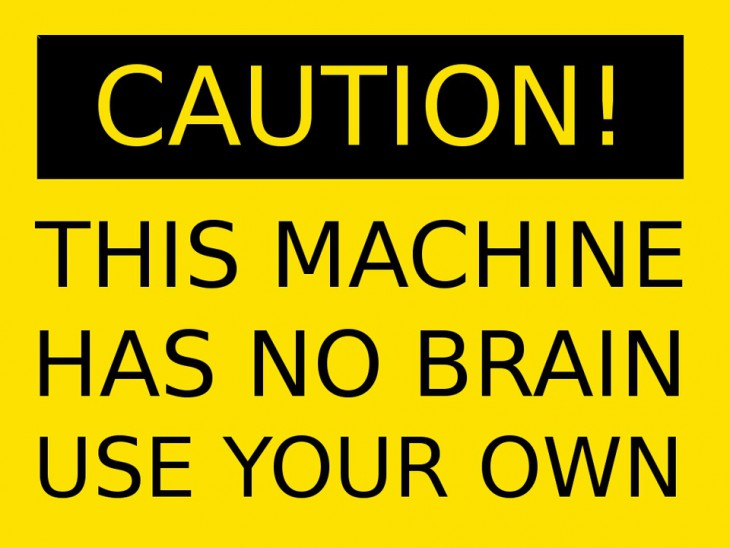 Caution_this Machine has no Brain_1